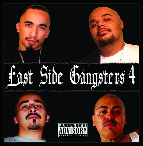 Lil' Blacky & Lil' Sicko Present Eastside Gangsters 4 Explicit Version