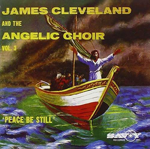 Rev. James Cleveland Peace Be Still