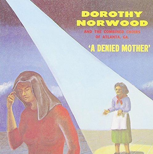 Dorothy Norwood Denied Mother