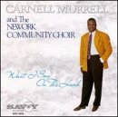 Carnell Murrell Wait I Say On The Lord