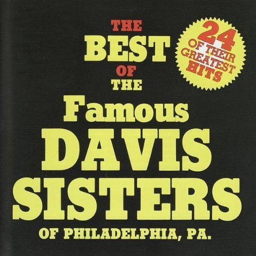 Davis Sisters 24 Of Their Greatest Hits