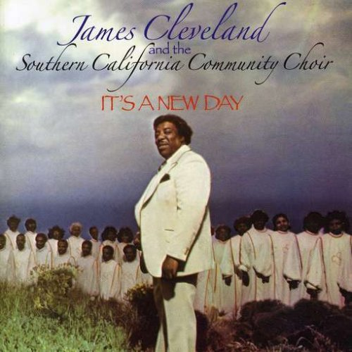 Rev. James Cleveland It's A New Day