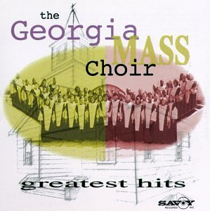 Georgia Mass Choir Greatest Hits