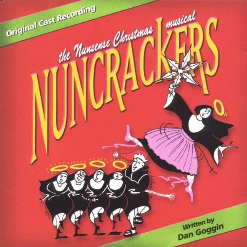 Nuncrackers Cast Album