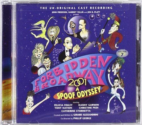 Forbidden Broadway 2001 A Spoo Original Cast
