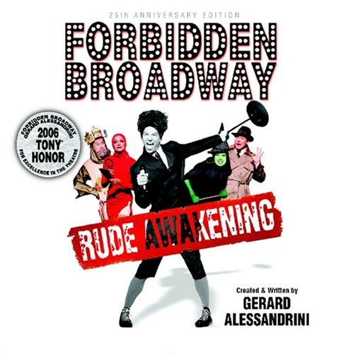 Forbidden Broadway Rude Awakening (25th Anniversa