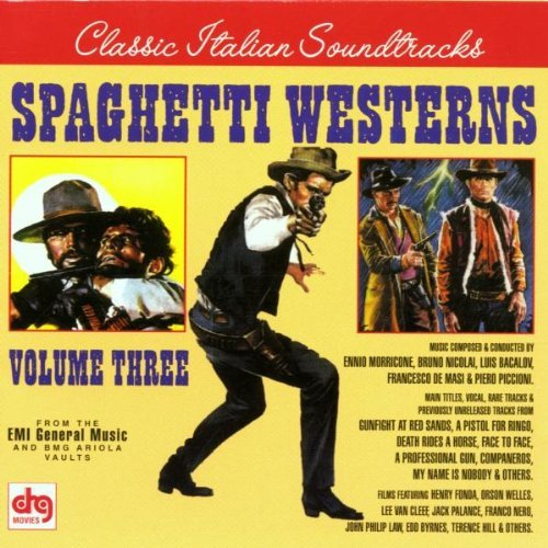 Classic Italian Soundtracks Vol. 3 Spaghetti Westerns Classic Italian Soundtracks