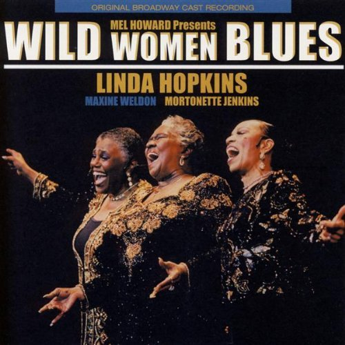 Linda Hopkins Wild Women Blues