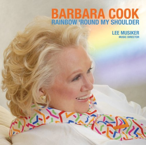 Barbara Cook Rainbow Round My Shoulder