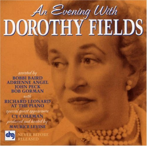 Dorothy Fields Evening With Dorothy Fields