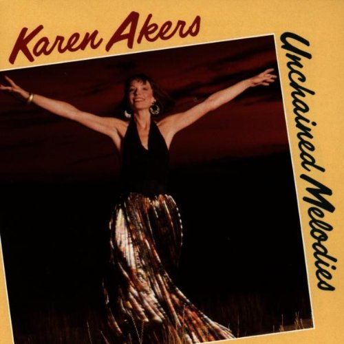 Karen Akers Unchained Melodies