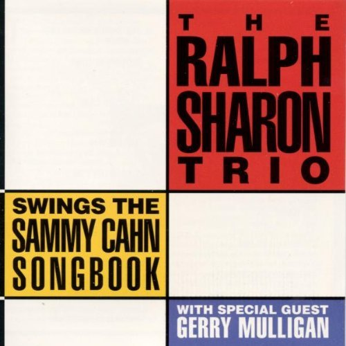 Ralph Trio Sharon Swings The Sammy Cahn Songbook