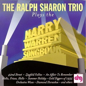Ralph Trio Sharon Plays The Harry Warren Songboo