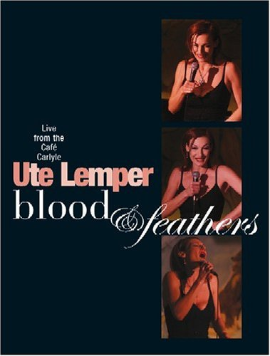 Ute Lemper Blood & Feathers Live At Cafe