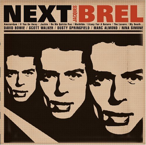 Next Tribute To Jacques Brel Next Tribute To Jacques Brel Walker Bowie Simone Almond T T Jacques Brel