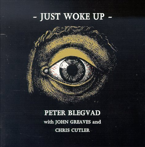 Blegvad Peter Just Woke Up