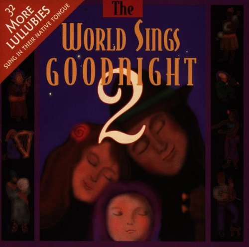 World Sings Goodnight Vol. 2