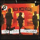 Libertines Up The Bracket Explicit Version