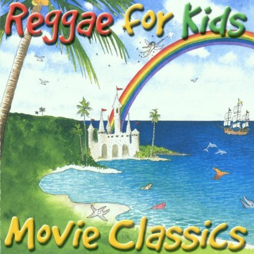 Reggae For Kids Movie Class Reggae For Kids Movie Classics