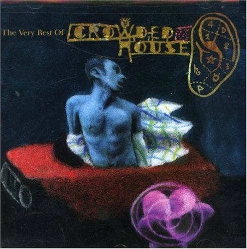Crowded House Recurring Dream Very Best Of