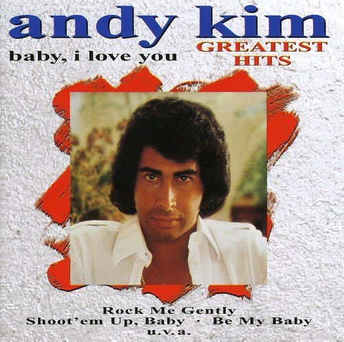 Andy Kim Baby I Love You Greatest Hits Import Deu