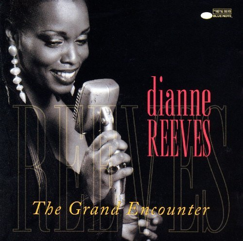 Reeves Dianne Grand Encounter
