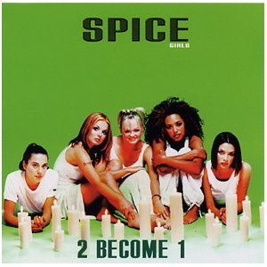Spice Girls 2 Become 1