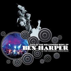 Ben Harper Live At The Hollywood Bowl Ep