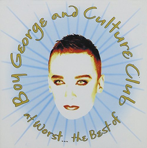 Boy George & Culture Club At Worst Best Of