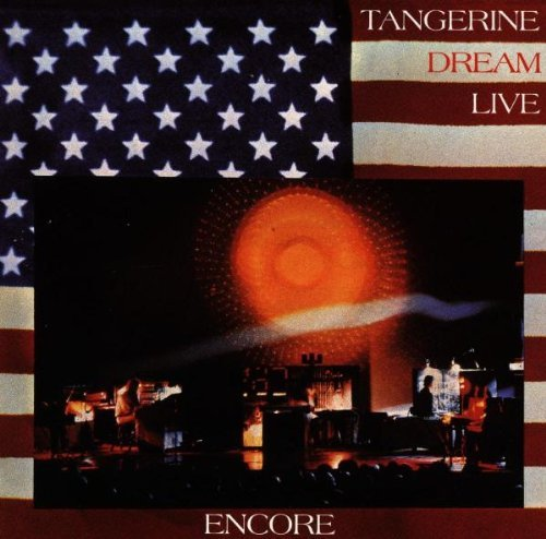 Tangerine Dream Encore Tangerine Dream Live