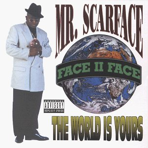 Scarface World Is Yours Explicit Version