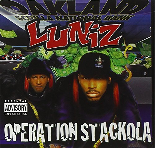 Luniz Operation Stackola Explicit Version