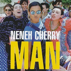 Neneh Cherry Man Import