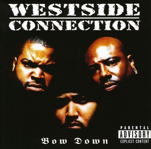 Westside Connection Bow Down Import Gbr