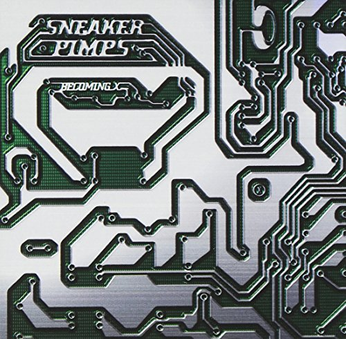Sneaker Pimps Becoming X