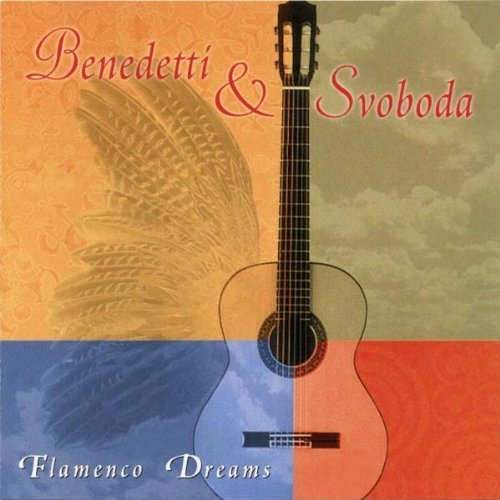 Benedetti & Svoboda Flamenco Dreams