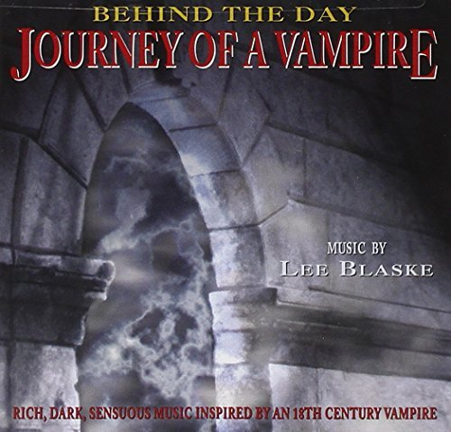 Lee Blaske Journey Of A Vampire