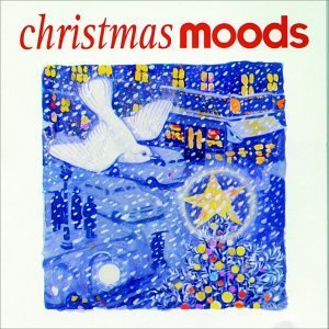 Christmas Moods Christmas Moods Arkenstone Lauria Brewer Jones State Of The Heart Darling