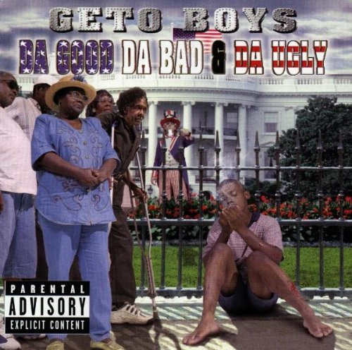 Geto Boys Da Good Da Bad & Da Ugly Explicit Version