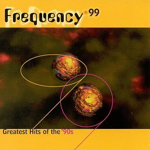 Frequency 99 Hits Of The 90 Frequency 99 Hits Of The 90's Emf Jesus Jones Mc Hammer Ub40 Shaggy Proclaimers Enigma