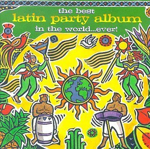 Best Ever Series Best Latin Party Album In The Gipsy Kings Los Del Rio Arrow Best Ever Series