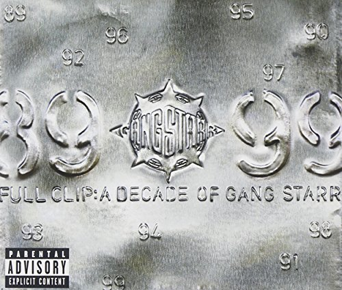 Gang Starr Full Clip A Decade Of Gang Sta Explicit Version 2 CD