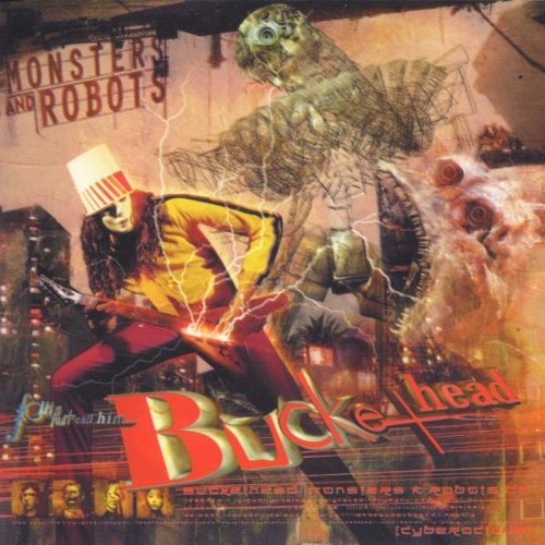 Buckethead Monsters & Robots
