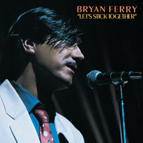 Bryan Ferry Let's Stick Together Remastered Hdcd