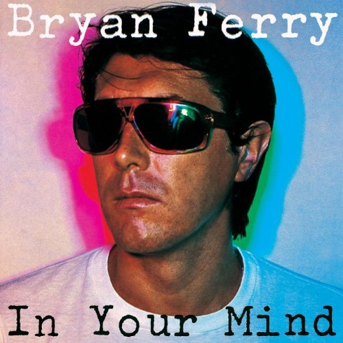 Ferry Bryan In Your Mind Remastered Hdcd