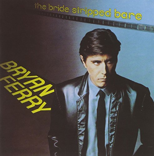 Bryan Ferry Bride Stripped Bare Remastered Hdcd