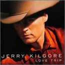 Jerry Kilgore Love Trip