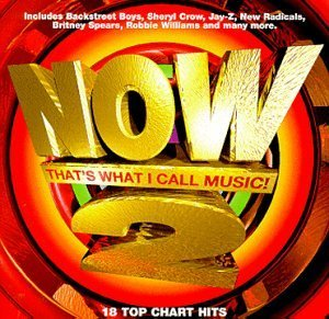 Now That's What I Call Music Vol. 2 Now That's What I Call Backstreet Boys Crow Mya Cake Now That's What I Call Music!
