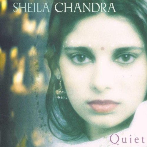 Sheila Chandra Quiet