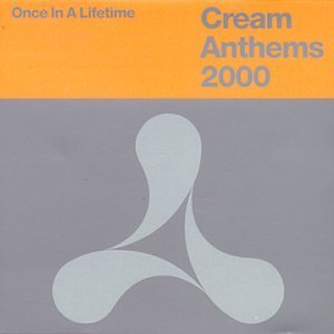 Cream Anthems 2000 Cream Anthems 2000 Import Gbr